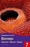 Borneo Handbook: Sarawak - Brunei - Sabah (Footprint - Handbooks)