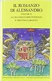 img - for Il romanzo di Alessandro. Testo greco e latino a fronte vol. 2 by T. Gargiulo R. Stoneman (2012-01-01) book / textbook / text book