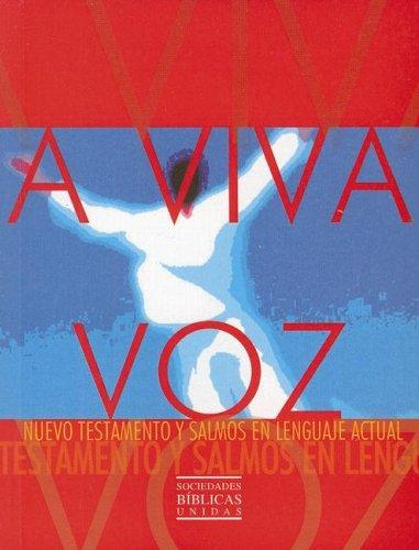 A Viva Voz-OS: Nuevo Testamento y Salmos (Spanish Edition) PDF