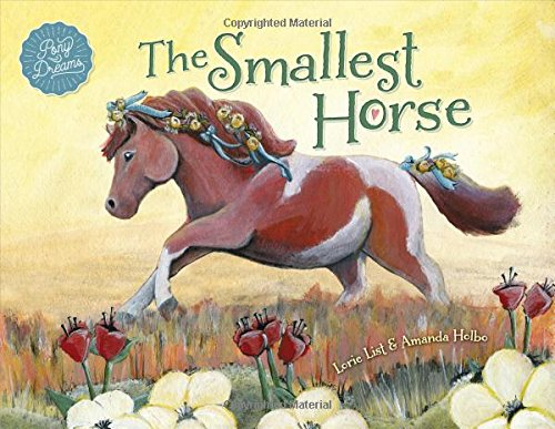 The Smallest Horse ~ A Children's Picture Book About Discovering Your Own Special Talents ()