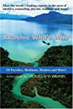 Akashic Who's Who, Victoria Lynn Weston, 0595337422