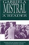 A Gabriela Mistral Reader, Gabriela Mistral, 1877727180