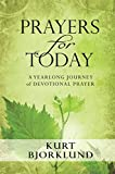 img - for Prayers for Today: A Yearlong Journey of Devotional Prayer book / textbook / text book