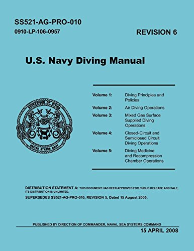 U.S. Navy Diving Manual (Revision 6, April (Us Navy Diving Manual)