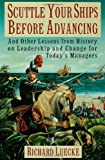 Scuttle Your Ships Before Advancing, Richard A. Luecke, 019508408X