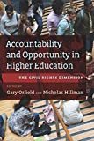 img - for Accountability and Opportunity in Higher Education: The Civil Rights Dimension book / textbook / text book