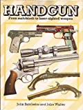 Handgun, John Batchelor and John Walter, 0715391720