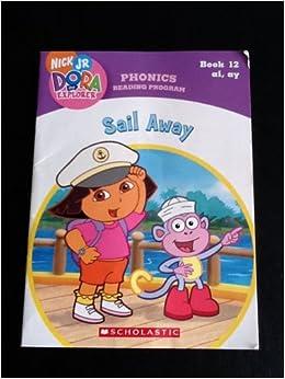 sail away book 12 ai ay phonics reading program nick jr dora