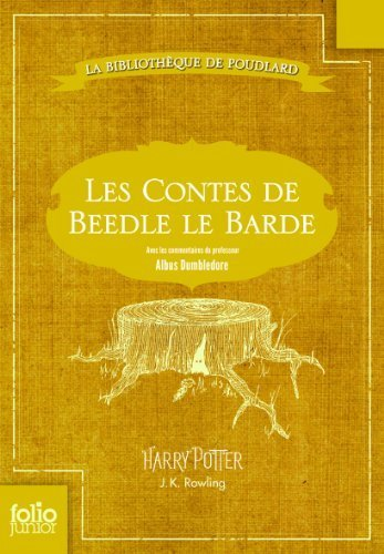 Les Contes De Beedle Le Barde French Edition By J. K. Rowling 2013-07-01