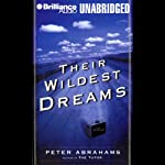 Their Wildest Dreams | Peter Abrahams