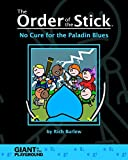 The Order of the Stick, Vol. 2: No Cure for the Paladin Blues