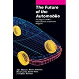 The Future of the Automobile: The Report of MIT's International Automobile Program