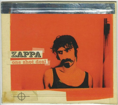Frank Zappa - Zappa, Frank - One Shot Deal - Zortam Music