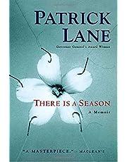 There Is A Season: A Memoir