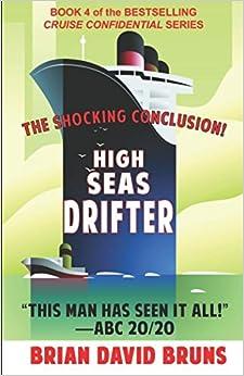 Book High Seas Drifter: Cruise Confidential 4