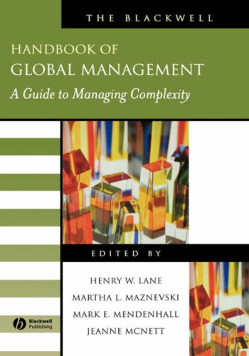 The Blackwell Handbook of Global Management: A Guide to Managing Complexity (Blackwell Handbooks in Management) (Blackwell Handbook)