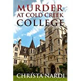 Murder at Cold Creek College (Cold Creek Mysteries Book 1)