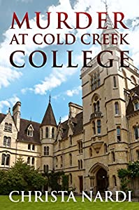 Murder At Cold Creek College by Christa Nardi ebook deal