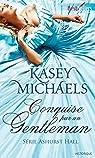 Ashurst Hall, tome 3 : Conquise par un gentleman par Michaels