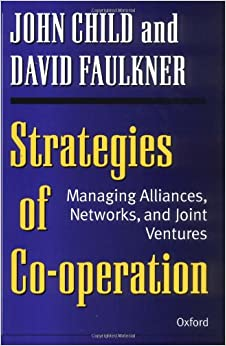 Descargar Con Torrents Strategies Of Co-operation: Managing Alliances, Networks And Joint Ventures Mega PDF Gratis