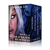 Alexa O'Brien Huntress Series Book 1-4 Box Set (English Edition)