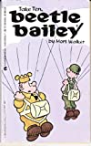 Beetle Bailey: Take ten
