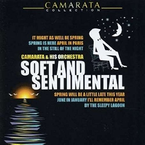 Soft and Sentimental by Camarata, Tutti & Orchestra