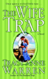 The Wife Trap: A Novel (The Trap Trilogy)