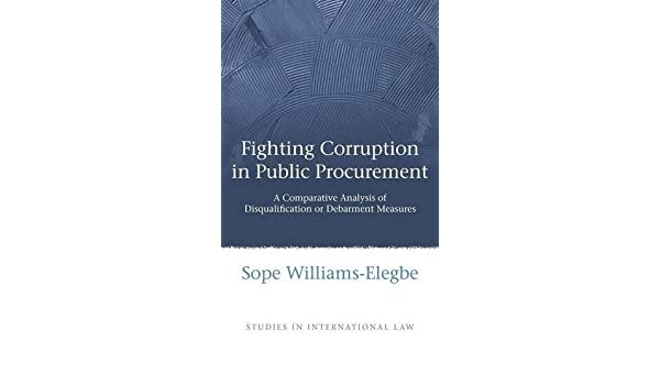 Fighting Corruption in Public Procurement A Comparative Analysis of Disqualification or Debarment Measures