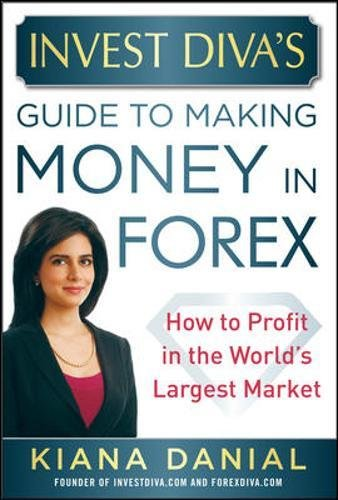 invest-divas-guide-to-making-money-in-forex-how-to-profit-in-the-worlds-largest-market-professional-