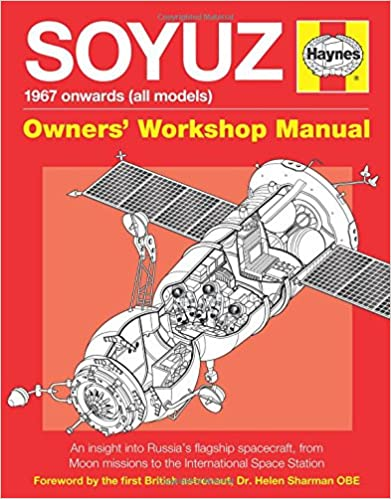 Amazon soyuz owners workshop manual 1967 onwards all amazon soyuz owners workshop manual 1967 onwards all models an insight into russias flagship spacecraft from moon missions to the international fandeluxe Gallery