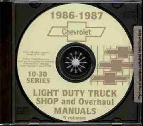 1986 1987 CHEVY PICKUP & TRUCK REPAIR SHOP & SERVICE MANUAL CD - INCLUDES ½ ton, ¾ ton & 1 ton Chevy C, K, G & P Trucks, Blazer, Suburban, Pickup models K5, K10, K20, K30, C10, C20, C30, G10, G20, G30, P10, P20 and P30) ()