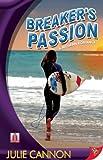 Breaker's Passion, Julie Cannon, 1602821968