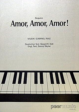 Gabriel Ruiz Amor Amor Amor Sheet Music For Piano Vocalwith