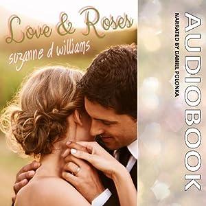 Love & Roses Audiobook