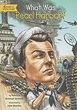 What Was Pearl Harbor?, Patricia Brennan Demuth, 0448465809
