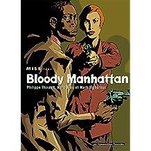Miss Vol. 1: Bloody Manhattan (French Edition)
