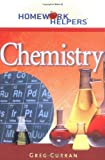 img - for Chemistry (Homework Helpers (Career Press)) by Greg Curran (2004-03-01) book / textbook / text book