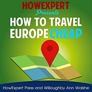 How to Travel Europe Cheap Audiobook