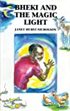 Book cover image for Bheki and the Magic Light