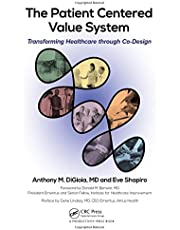 The Patient Centered Value System: Transforming Healthcare through Co-Design