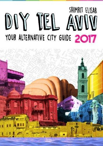 diy-tel-aviv-your-alternative-city-guide-2017