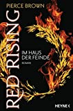 Red Rising - Im Haus der Feinde: Roman (Red-Rising-Trilogie, Band 2)