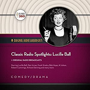 Classic Radio Spotlights: Lucille Ball Radio/TV Program