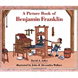 A Picture Book of Benjamin Franklin (Picture Book Biography)