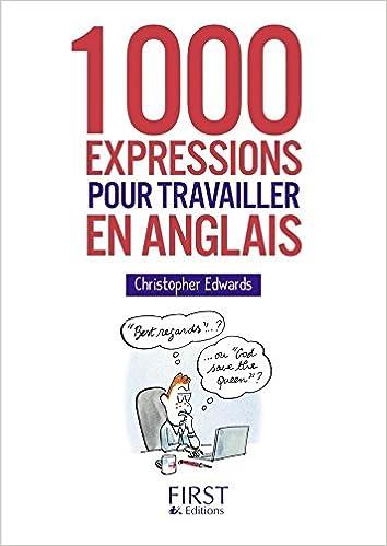 Petit Livre 1000 Expressions Pour Travailler En Anglais