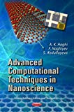 img - for Advanced Computational Techniques in Nanoscience (Nanotechnology Science and Technology) book / textbook / text book