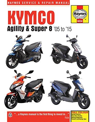 Kymco Agility & Super 8 Scooters, '05-'15 (Haynes Motorcycle) by Haynes Manuals N. America, Inc.