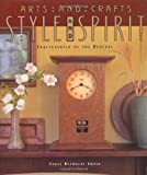 Arts and Crafts Style and Spirit, Chase Reynolds Ewald, 0879058943