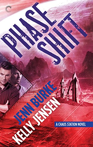 (Phase Shift (Chaos Station Book 5) )